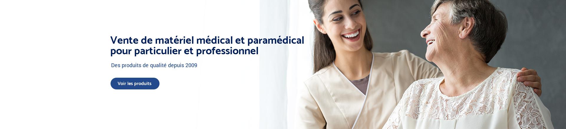 Vente de matériel médical et paramédical